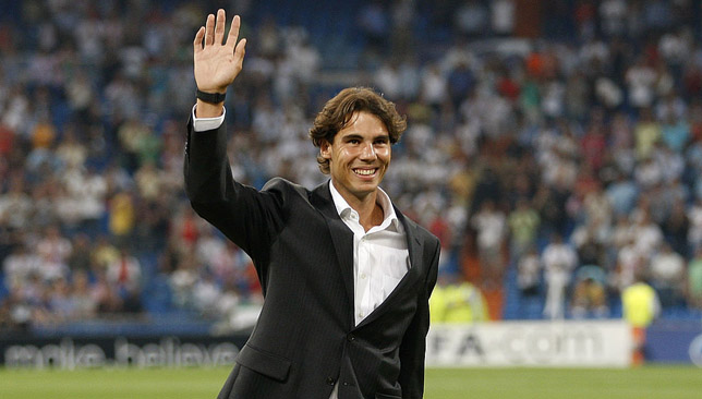 Madrid fanatic: Rafael Nadal.