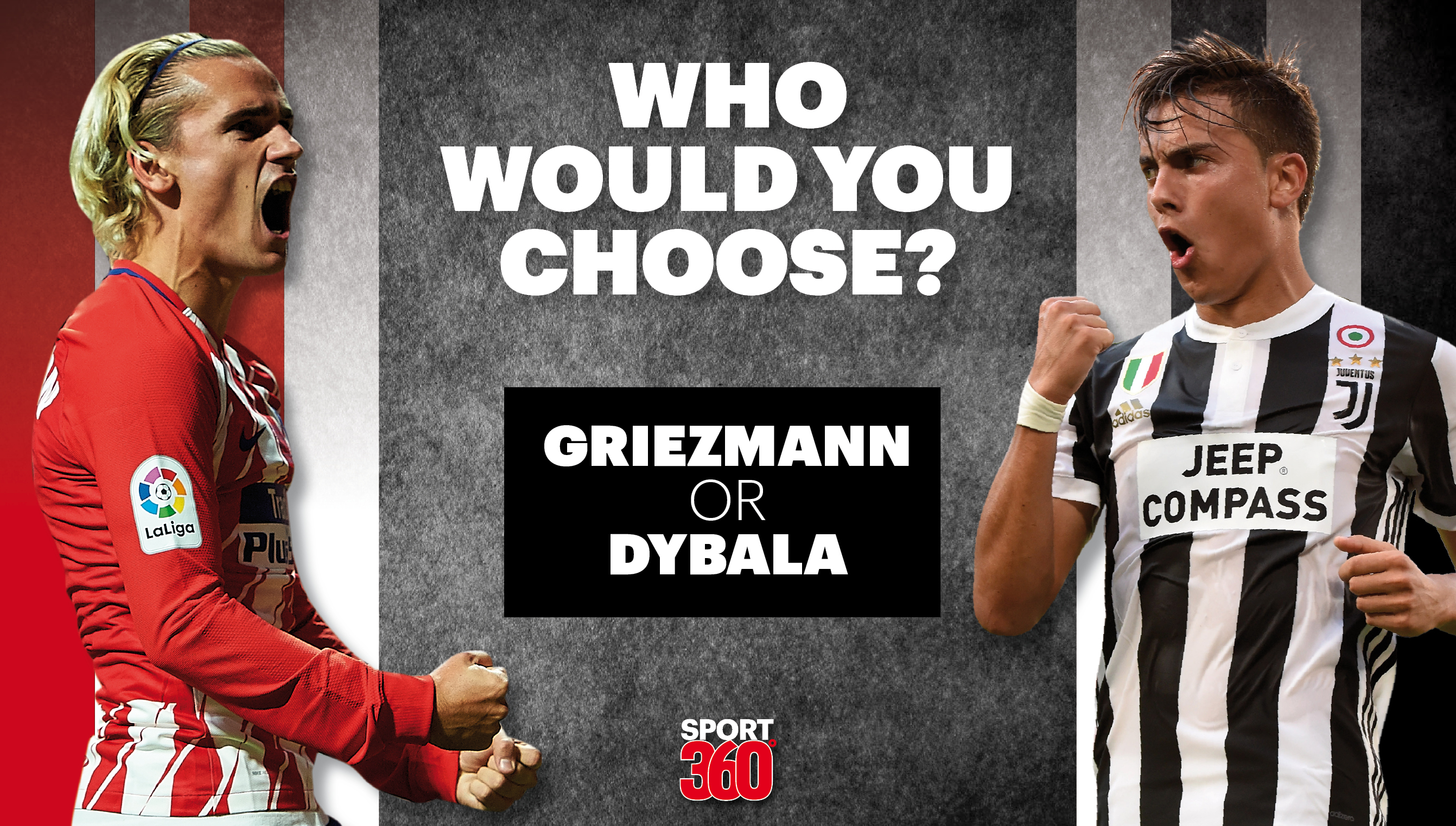 Antoine griezmann vs paulo dybala both linked to man united but who would you rather have