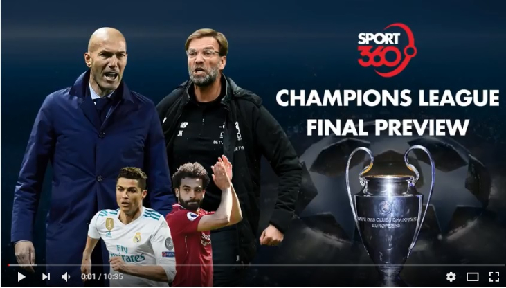 Watch our Sport360 Champions League Final preview